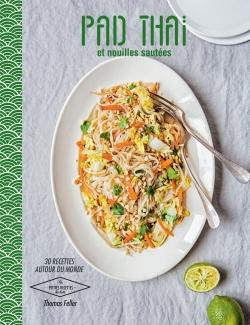 pad thai et nouilles sautees